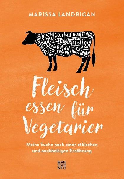Fleisch essen für Vegetarier als Buch