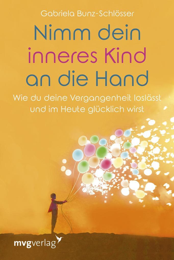 Nimm dein inneres Kind an die Hand als Buch