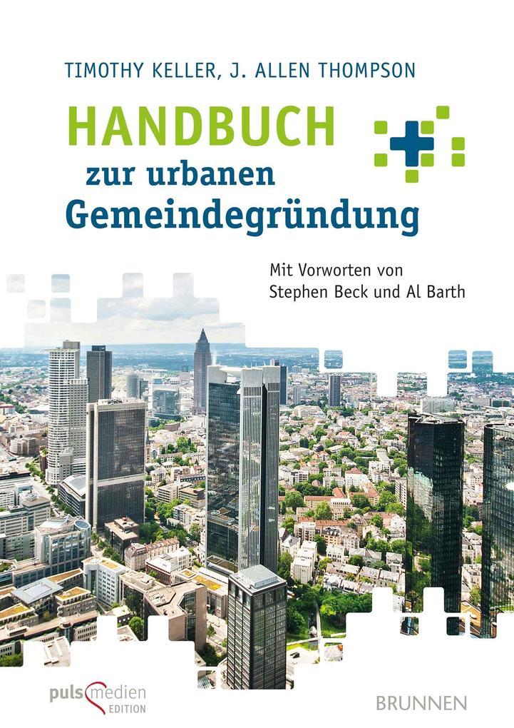 Handbuch zur urbanen Gemeindegründung als Buch (kartoniert)