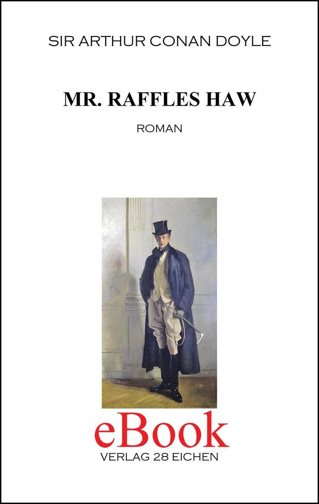 Mr. Raffles Haw als eBook epub