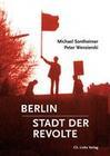 Berlin - Stadt der Revolte