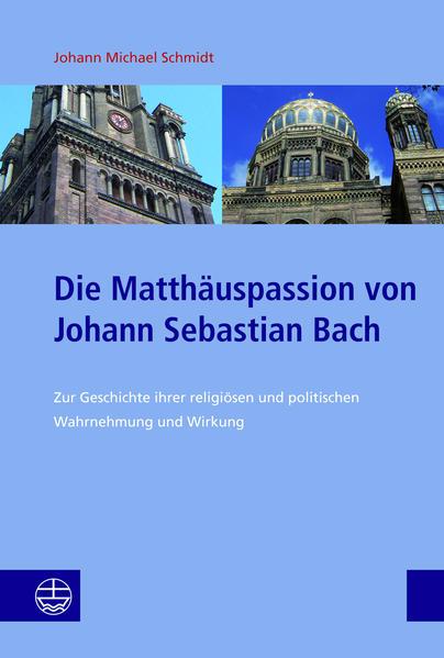 Die Matthäuspassion von Johann Sebastian Bach als Taschenbuch