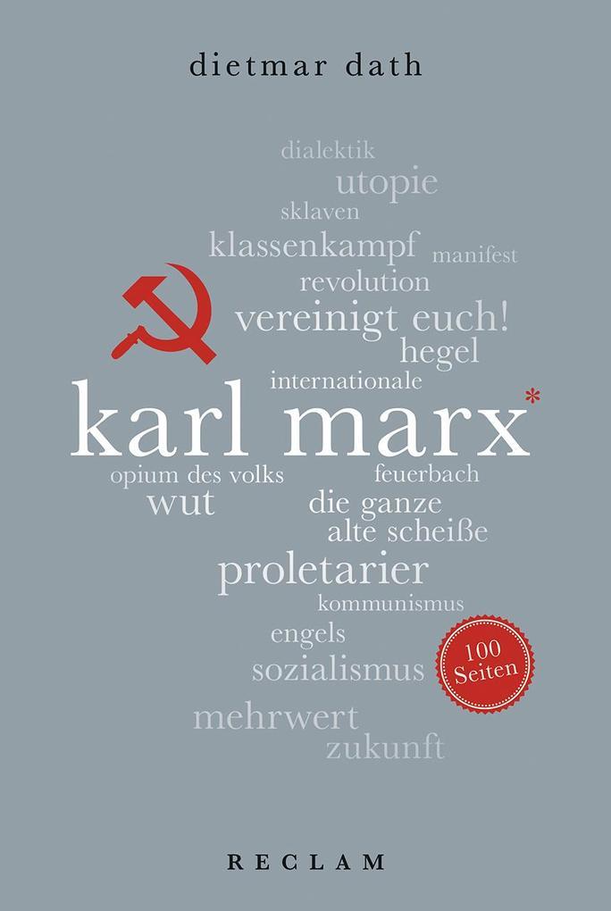 Karl Marx. 100 Seiten als Taschenbuch
