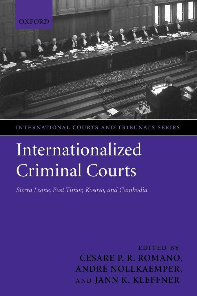 Internationalized Criminal Courts als Buch (kartoniert)