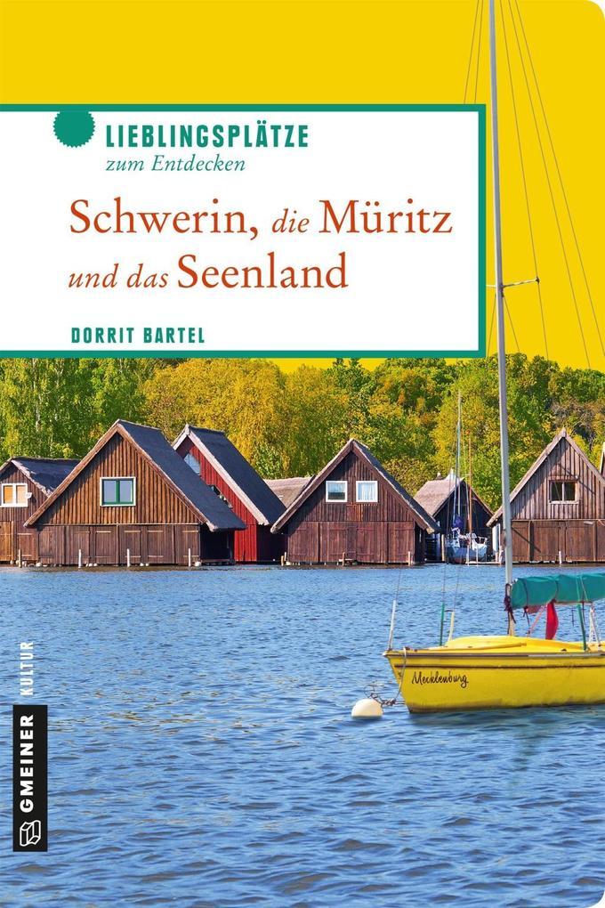 Schwerin, die Müritz und das Seenland als eBook epub