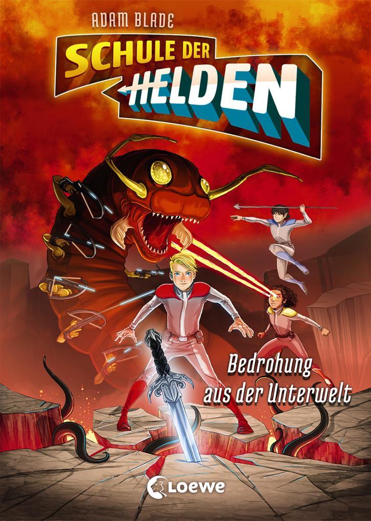 Schule der Helden 1 - Bedrohung aus der Unterwelt als eBook epub