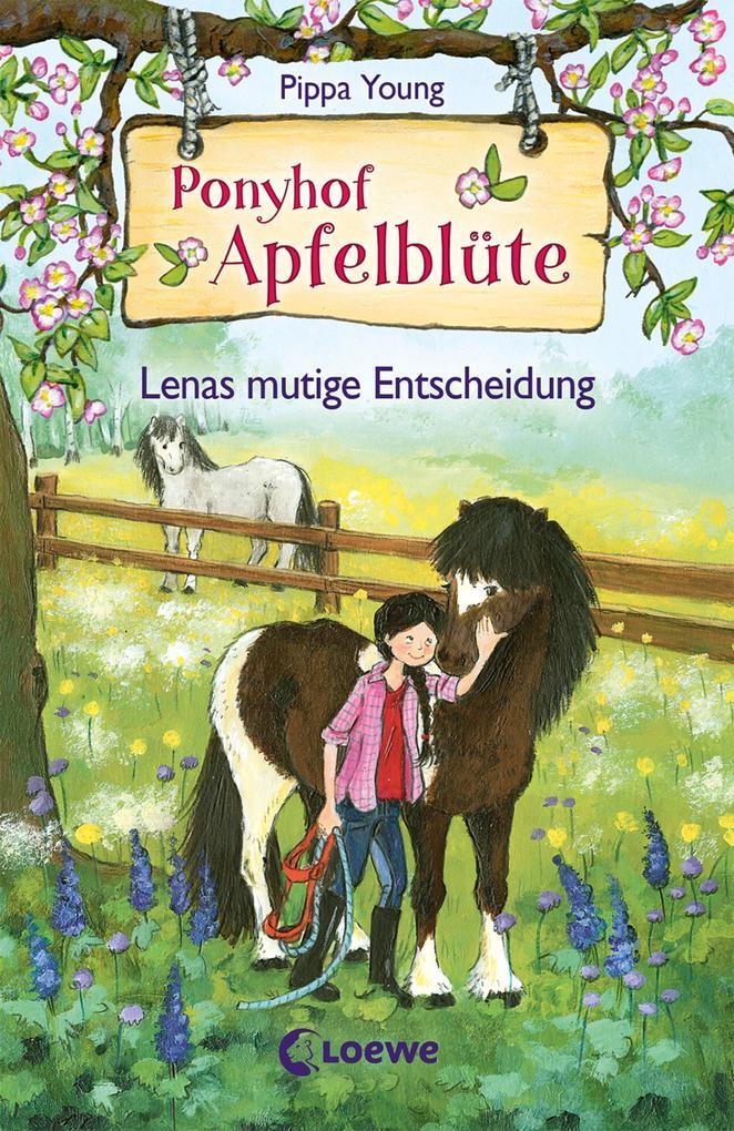 Ponyhof Apfelblüte 11 - Lenas mutige Entscheidung als eBook