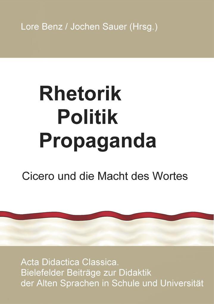 Rhetorik Politik Propaganda als Buch (kartoniert)
