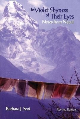 The Violet Shyness of Their Eyes: Notes from Nepal, Revised Edition als Taschenbuch