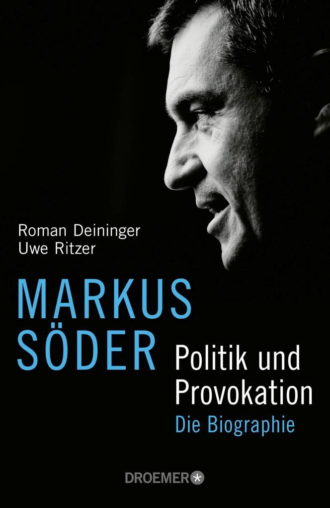 Markus Söder - Politik und Provokation als eBook epub