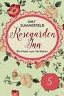 Rosegarden Inn - Ein Hotel zum Verlieben - Folge 5