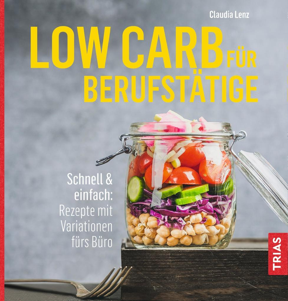 Low Carb für Berufstätige als eBook epub
