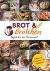 Brot und Brötchen - Rezepte für den Thermomix®