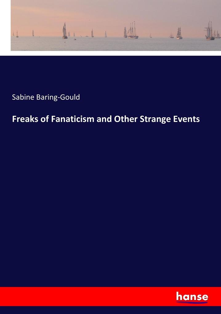 Freaks of Fanaticism and Other Strange Events als Buch (kartoniert)