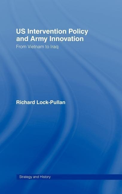 US Intervention Policy and Army Innovation als Buch (gebunden)