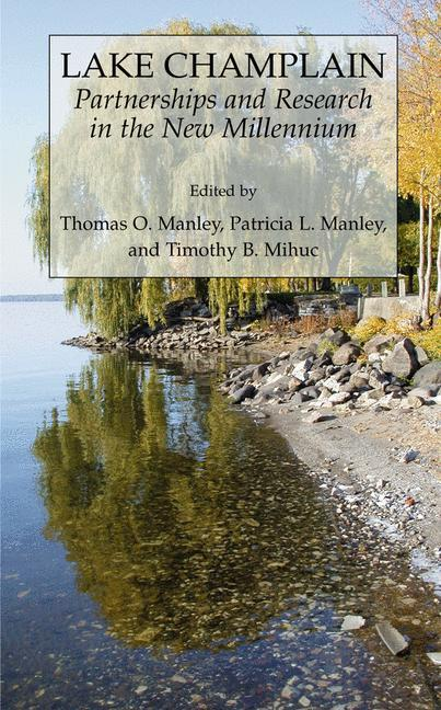 Lake Champlain: Partnerships and Research in the New Millennium als Buch (gebunden)