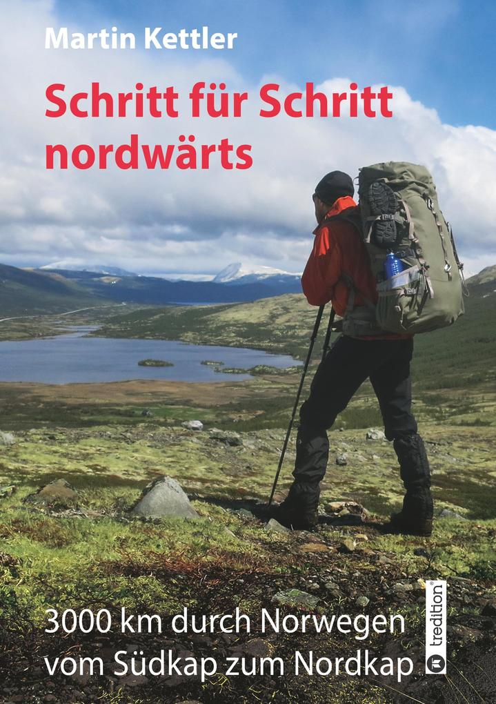 Schritt für Schritt nordwärts als Buch (kartoniert)