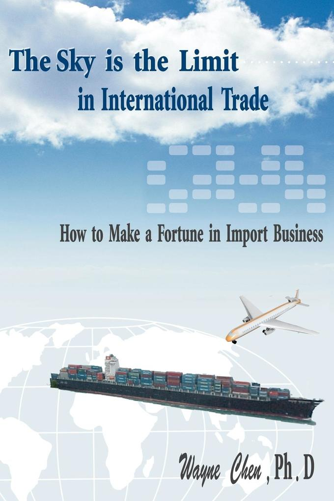 The Sky Is the Limit in International Trade als Taschenbuch