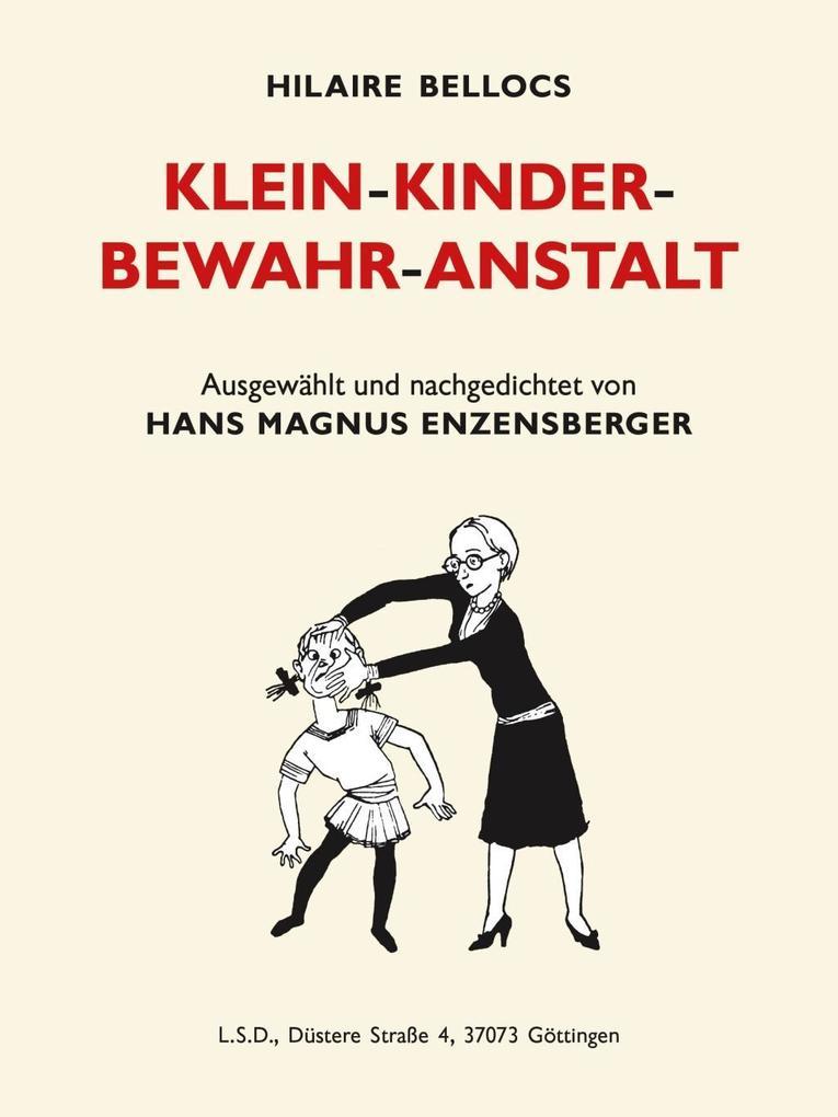 Klein-Kinder-Bewahr-Anstalt als Buch (gebunden)