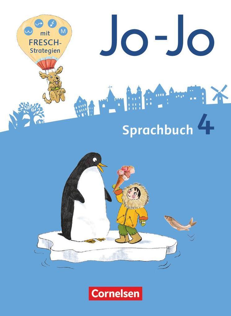 Jo-Jo Sprachbuch 4. Schuljahr - Allgemeine Ausgabe - Sprachbuch als Buch