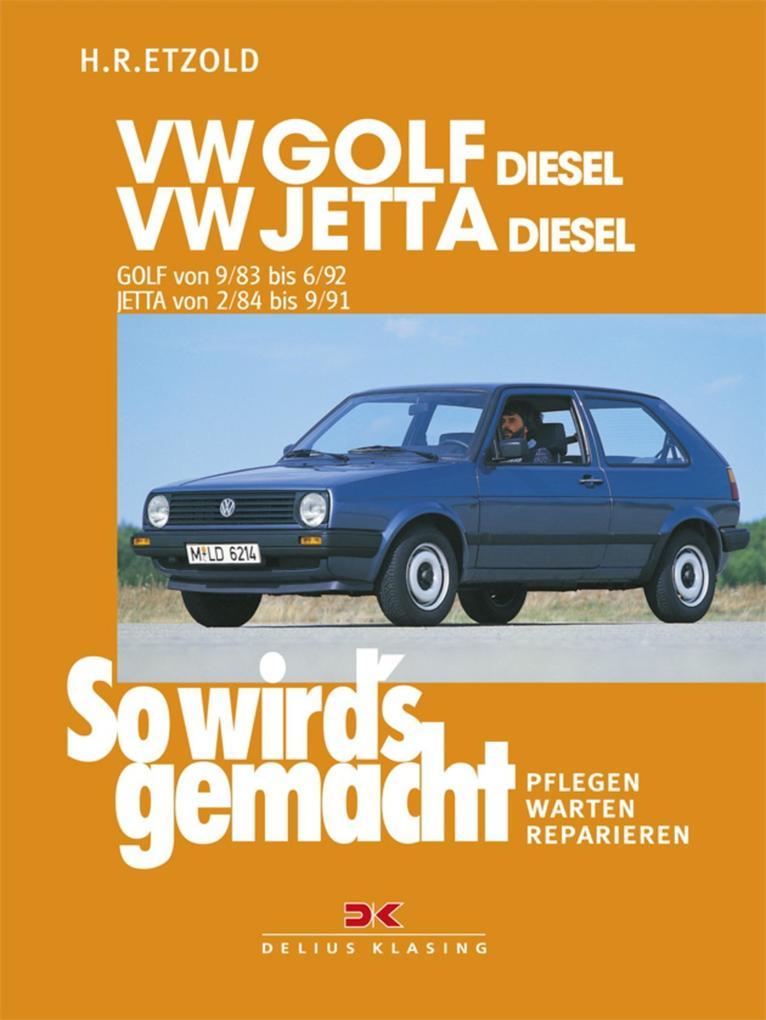 VW Golf II Diesel von 9/83 bis 6/92, Jetta Diesel von 2/84 bis 9/91 als eBook pdf