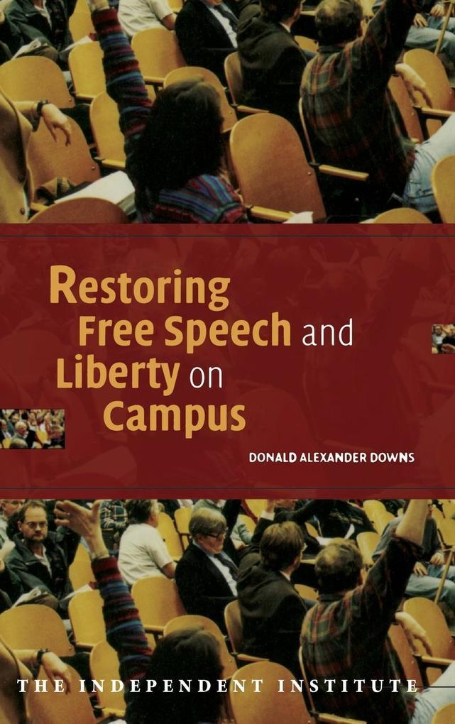 Restoring Free Speech and Liberty on Campus als Buch (gebunden)