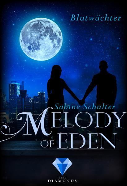 Melody of Eden 2: Blutwächter als Buch (kartoniert)