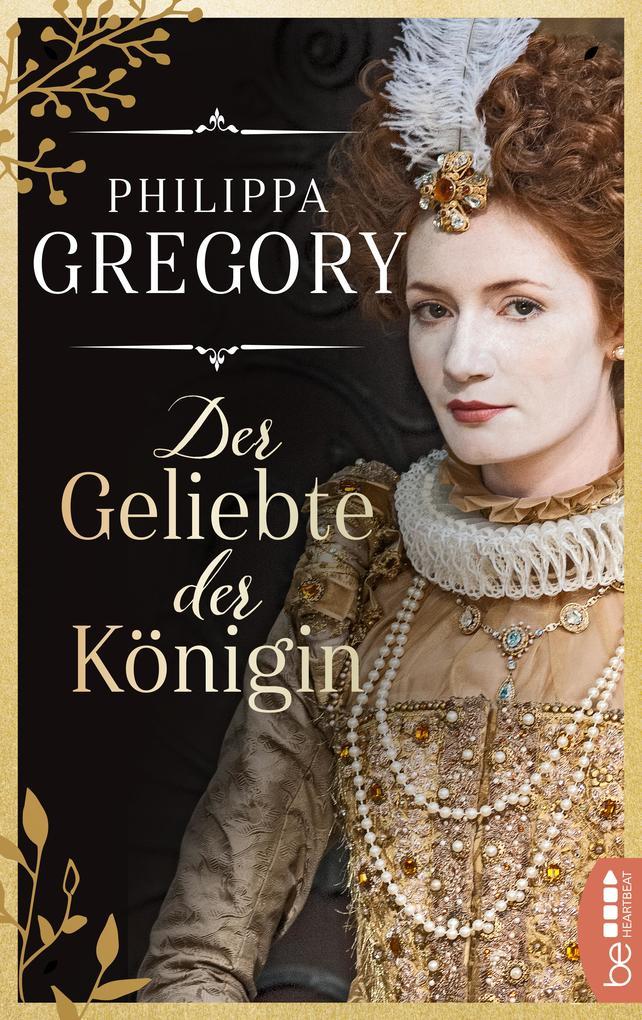 Der Geliebte der Königin als eBook epub