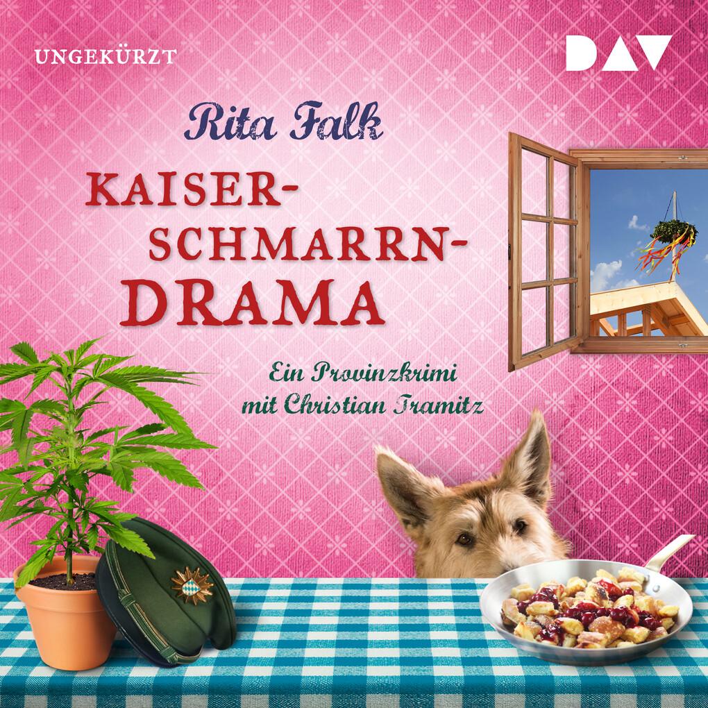 Kaiserschmarrndrama als Hörbuch Download