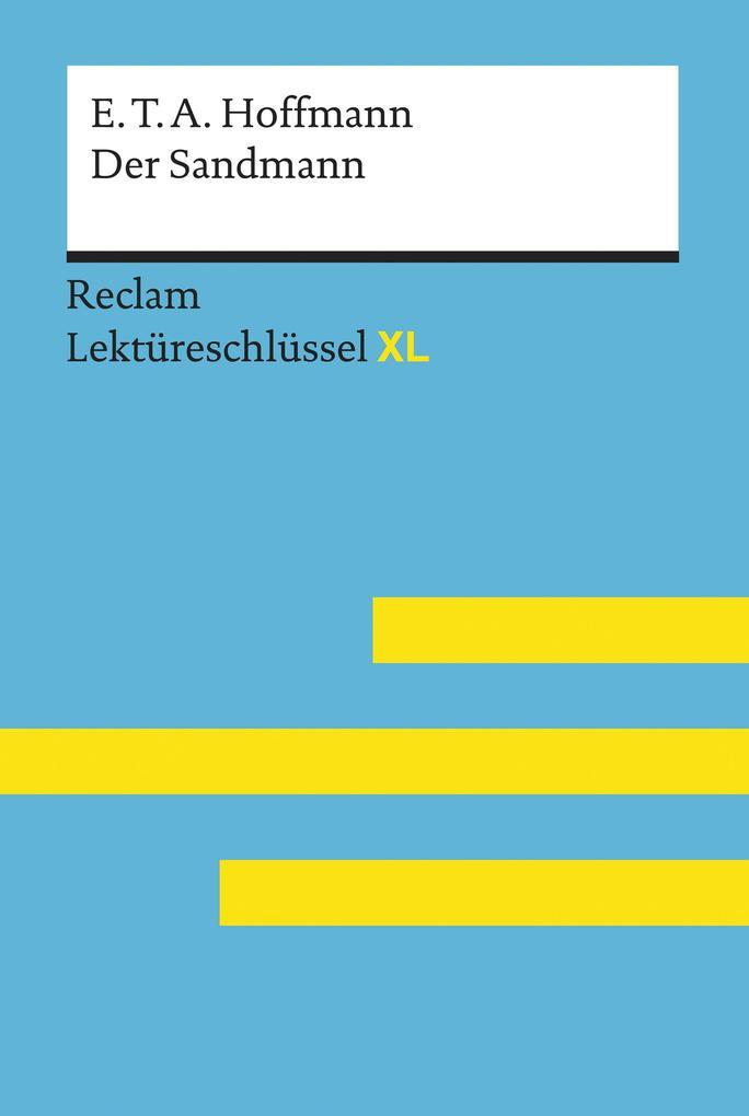 Der Sandmann von E. T. A. Hoffmann: Reclam Lektüreschlüssel XL als eBook epub