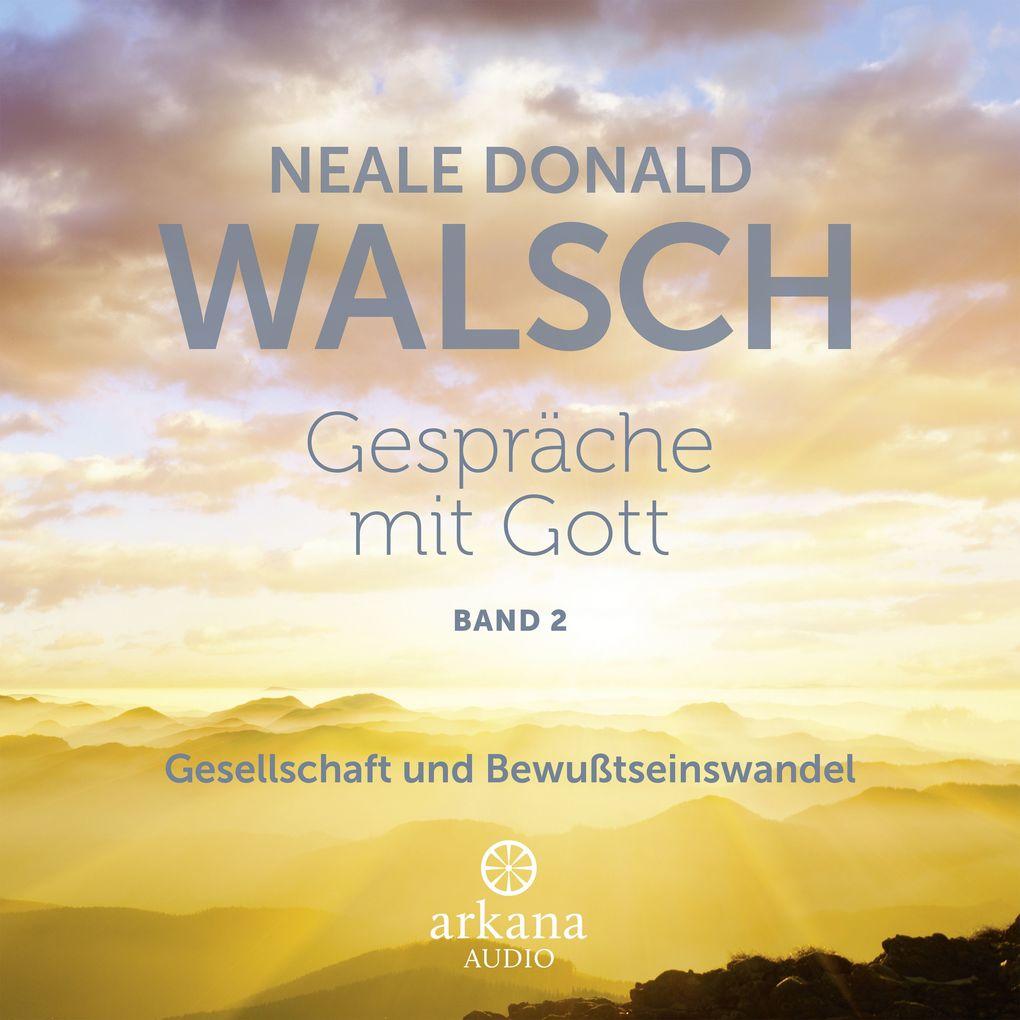 Gespräche mit Gott - Band 2 als Hörbuch Download
