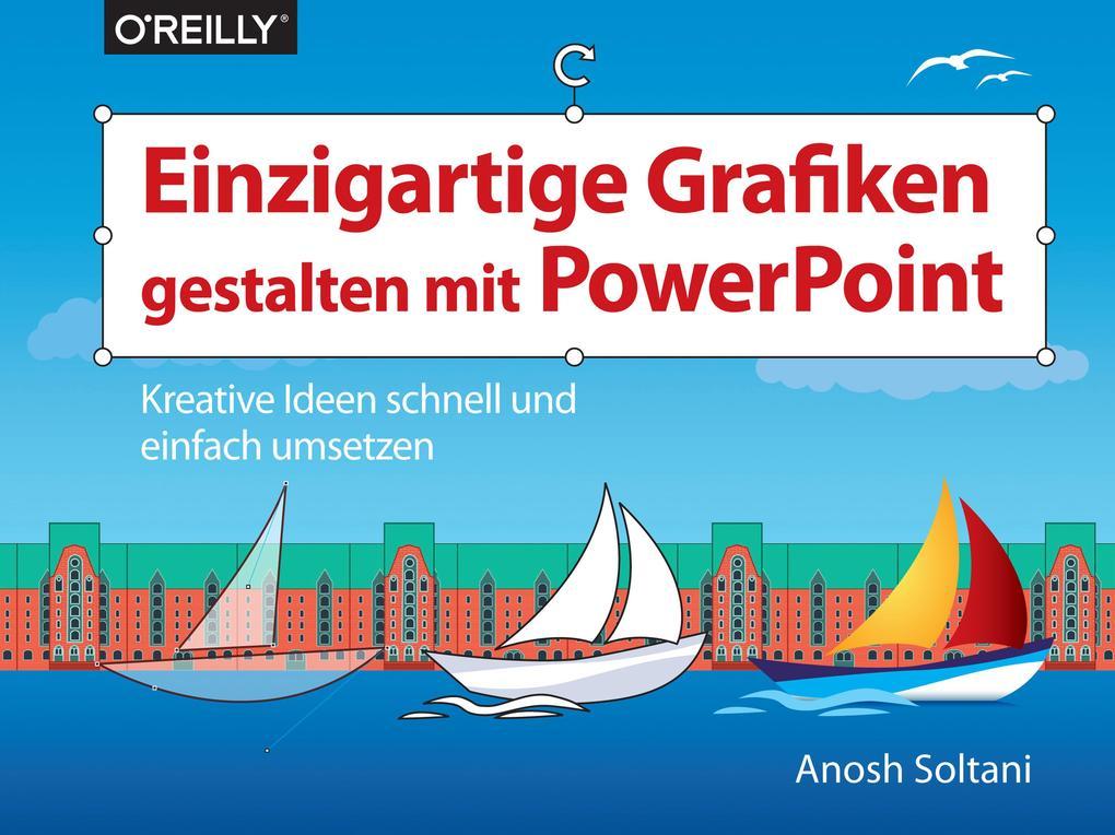 Einzigartige Grafiken gestalten mit PowerPoint als eBook epub