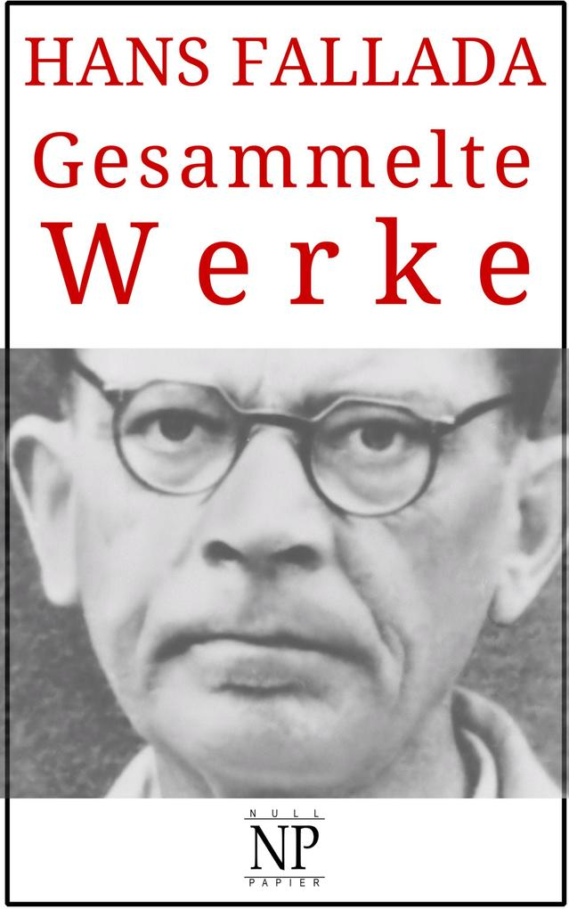 Hans Fallada - Gesammelte Werke als eBook epub
