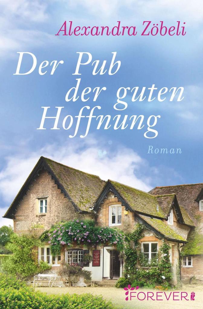 Der Pub der guten Hoffnung als eBook epub