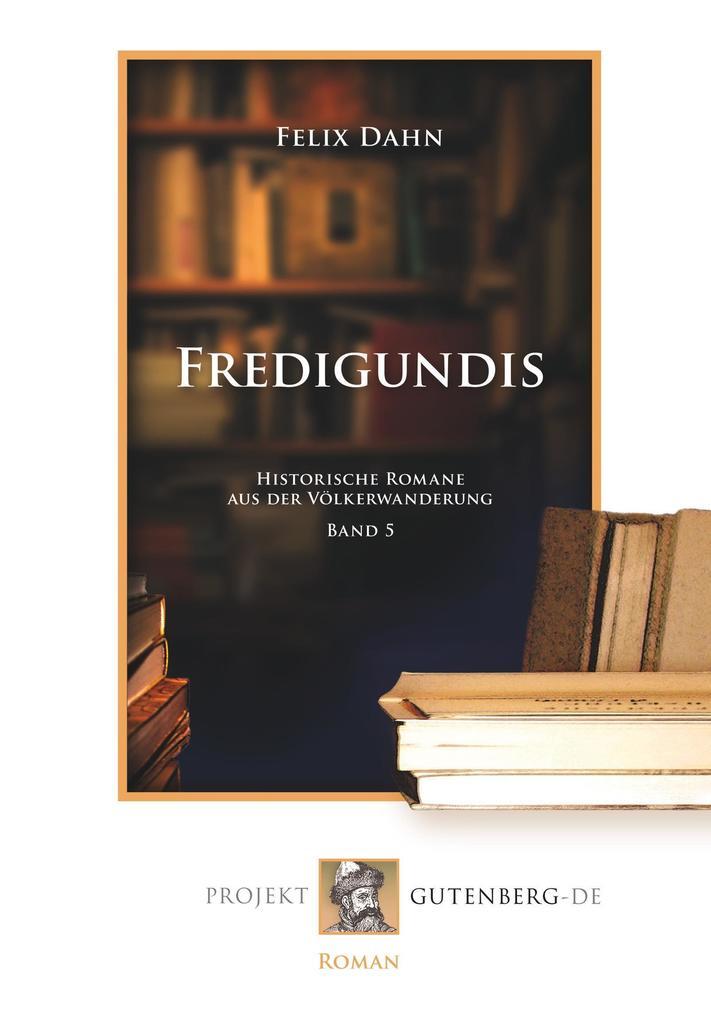 Fredigundis als Buch (kartoniert)