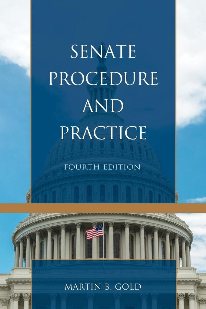 Senate Procedure and Practice, Fourth Edition als Taschenbuch
