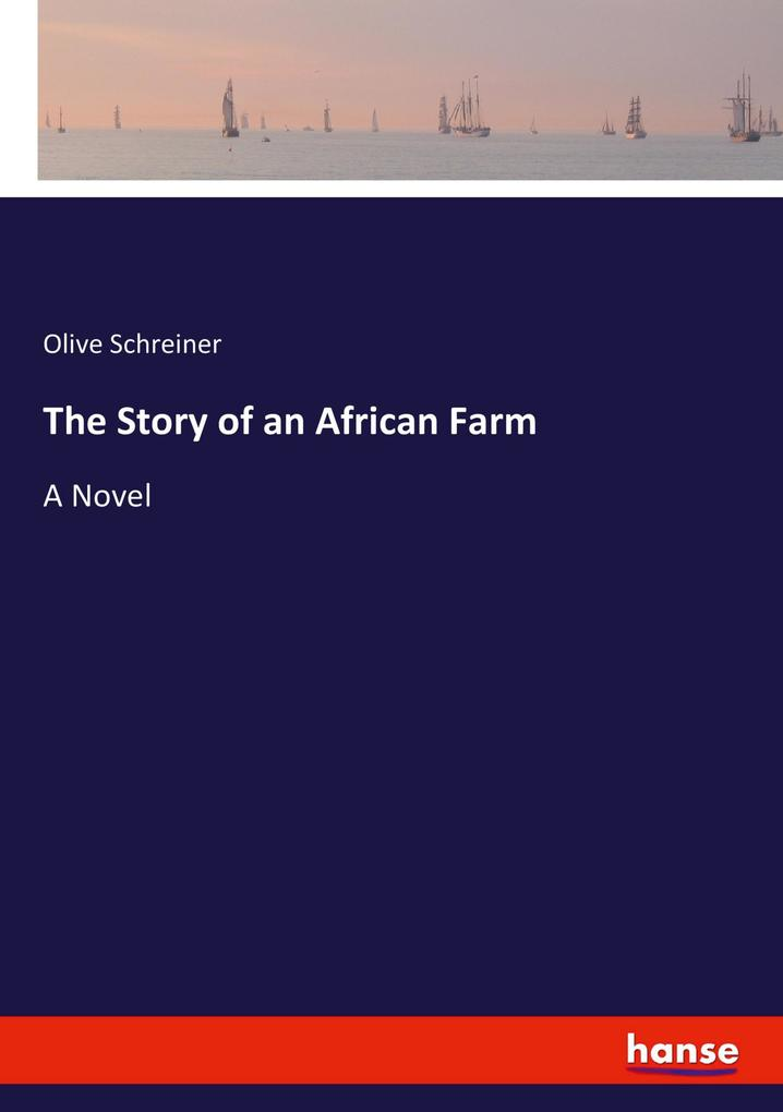 The Story of an African Farm als Buch (kartoniert)