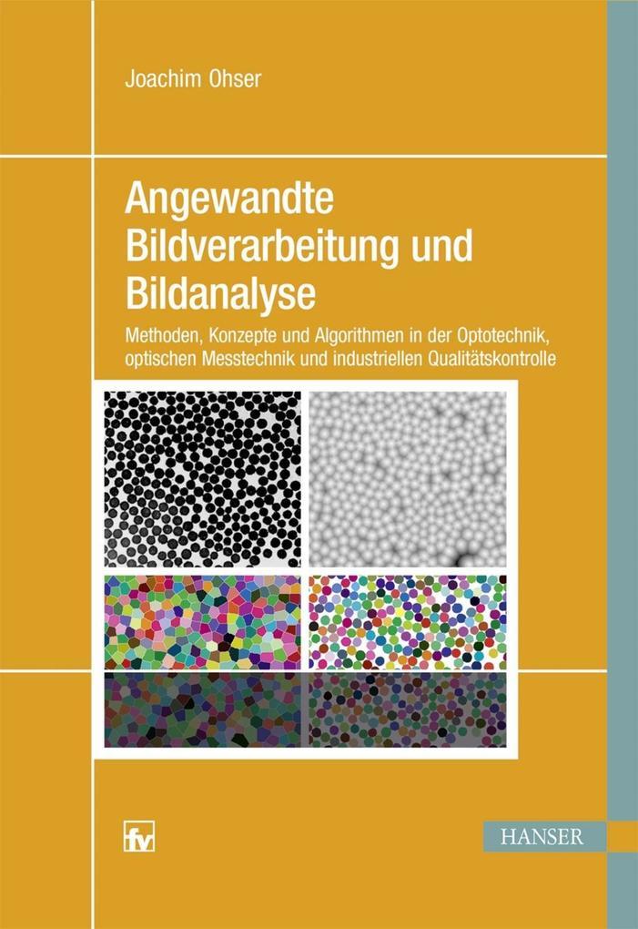 Angewandte Bildverarbeitung und Bildanalyse als eBook pdf