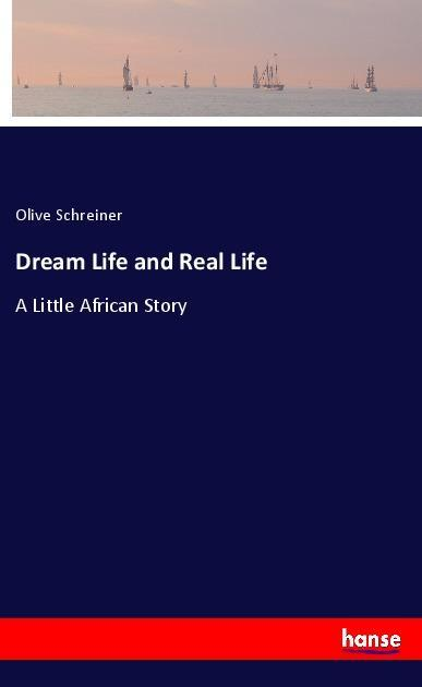 Dream Life and Real Life als Buch (kartoniert)