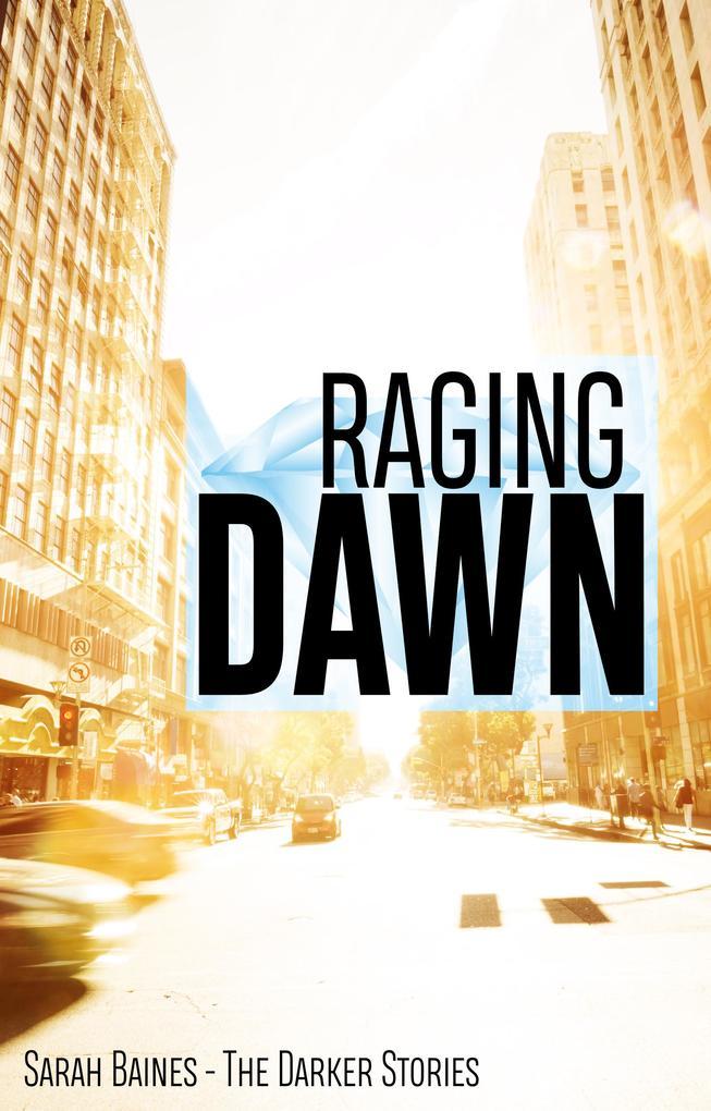 Raging Dawn als eBook epub