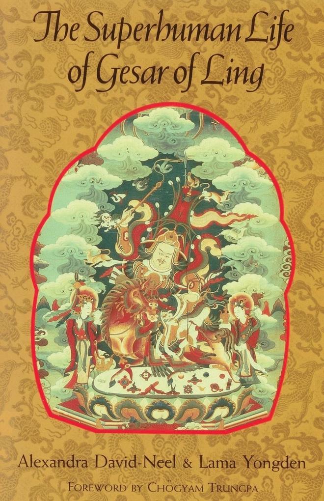The Superhuman Life of Gesar of Ling als Buch (kartoniert)