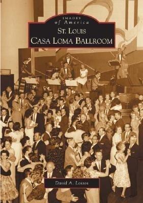 St. Louis Casa Loma Ballroom als Taschenbuch