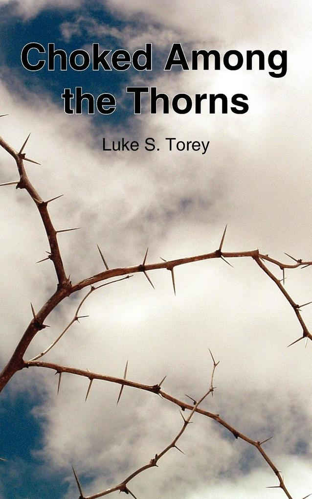 Choked Among the Thorns als Taschenbuch