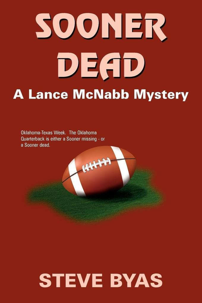 Sooner Dead: A Lance McNabb Mystery als Taschenbuch