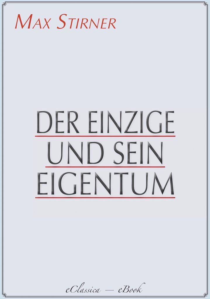 Der Einzige und sein Eigentum als eBook epub