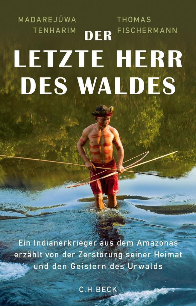 Der letzte Herr des Waldes als eBook epub