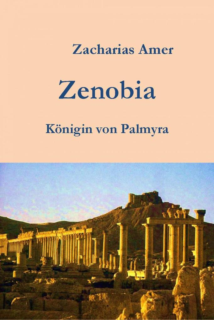 Zenobia-Königin von Palmyra als eBook epub