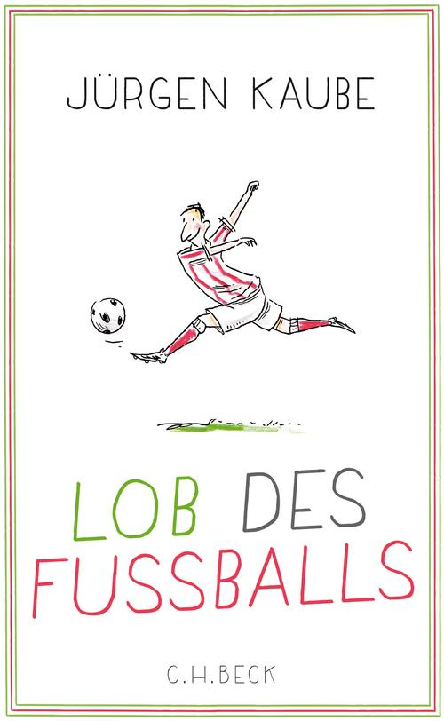 Lob des Fußballs als eBook epub