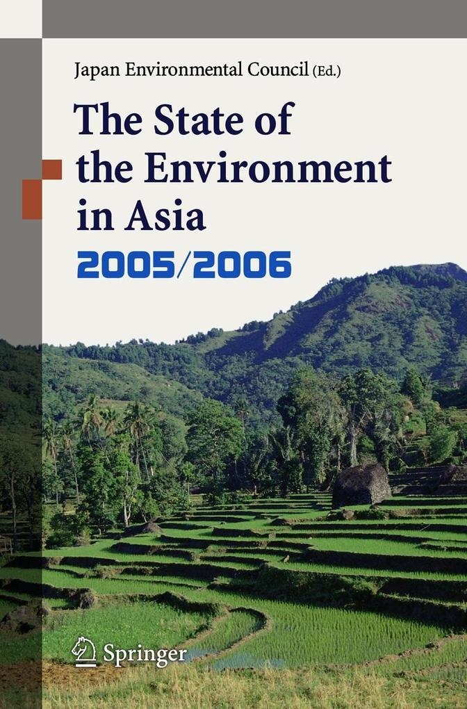 The State of Environment in Asia: 2005/2006 als Buch (kartoniert)