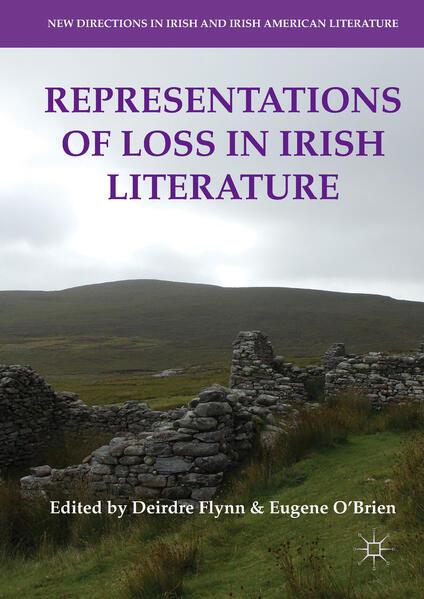 Representations of Loss in Irish Literature als Buch (gebunden)
